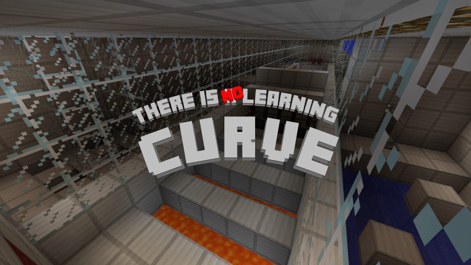 There is no Learning Curve